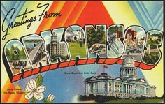 *Arkansas - I was in Little Rock for a friends wedding in 1998.  It was a neat town, HOT, very hot...June wedding.