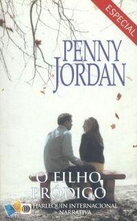Romance de Bolso : O Filho Pródigo - Penny Jordan - Harlequin Internacional Narrativa - Especial Nº 5