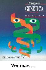 Principios de genética / Eldon J. Gardner, Michael J.      Simmons, D. Peter Snustad. -- 4ª ed. -- México : Limusa-Wiley,      cop. 1998 http://absysnet.bbtk.ull.es/cgi-bin/abnetopac?TITN=185359