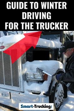 Winter Driving Tips For the Trucker Winter Driving Tips, Safe Driving Tips, Driving Safety, Weather Conditions, Truck Living, Washer Fluid, Trailer Tires, Truck Drivers