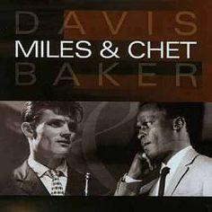 CHET BAKER E MILES DAVIS PICTURES - Pesquisa Google