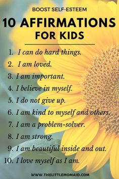 10 Positive Affirmations for Kids to Boost Self-Esteem - The Little Mom Aid