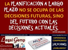 Planificación del Futuro con Decisiones Actuales. www.josemanuelarroyo.com