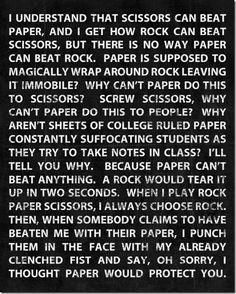 Saw this on David Labrava's twitter feed....awesome! My brother and I never could play rock paper scissors because we both always chose rock....stalemates are boring