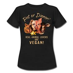 Pet Or Dinner RAHMENLOS Vegan Collection Frauen T-Shirt von Spreadshirt, M, Schwarz