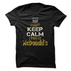 I Work at McDonalds T-Shirts, Hoodies. Check Price Now ==► https://www.sunfrog.com/LifeStyle/I-Work-at-McDonalds-.html?id=41382