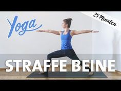 Yoga für straffe Beine | 25 Minuten Vinyasa Yoga Workout - YouTube