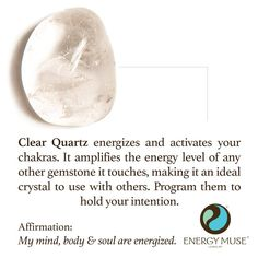 A Clear Quartz Stone energizes and activates the chakras. It rasies and amplifies the energy level of any other healing stones that it touches, making it very benefical to combine with other crystals. Clear Quartz stones can be programmed to hold your intention so that they constantly put it out into the universe, even when you are not thinking about it.
