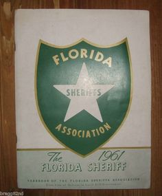 1961 Yearbook of the FLORIDA SHERIFFS ASSOCIATION Rare! #sheriff #police #florida #history