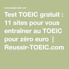Test TOEIC gratuit: 11 sites pour vous entraîner au TOEIC pour zéro euro | Reussir-TOEIC.com English Help, English Tips, English Class, English Words, English Lessons, Teaching English, Test Exam, Word Work, Data Visualization