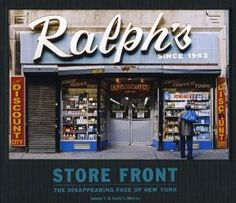 Store Front –the disappearing (type)face of New York City