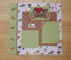 SOLD - Dog Scrapbook Layout  I Love My Dog Scrapbook by AngelBDesigns4You
