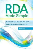 RDA Made Simple : a Practical Guide to the New Cataloging Rules by Amy Hart  #DOEBibliography