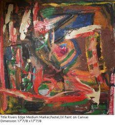 "Title: Rivers Edge  Medium: Oil Bar, Pastel, Marker on Canvas 17""7/8 x 17""7/8 $950"