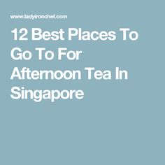 A guide to the best afternoon tea in Singapore. We've included 13 places - tea salons and hotel lounges - where you can enjoy an elegant afternoon tea with friends. Best Afternoon Tea, Singapore, Places To Go, Tea Cups, Teacup, Tea Cup