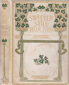 Sutton, Ada Louise--Sweeter Still Than This--Saalfield, 1905--Illustrated by Carll B. Williams |