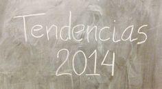 Tendencias 2014...