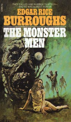 Ace 53588: The Monster Menby Edgar Rice Burroughs 1913. Cover for 1972 edition by Enric Torres-Prat.