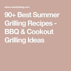 90+ Best Summer Grilling Recipes - BBQ & Cookout Grilling Ideas Grilling Ideas, Summer Grilling Recipes, Bbq Grill, Barbecue, Bbq Party, Side Dishes, Special Occasion, Good Food, Oven