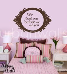 We loved you before we met you wall decal by urbanwalls on Etsy