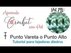 (210) Aprende a Tejer Punto Vareta o Punto Alto / Crochet desde el inicio / Clase # 2 - YouTube Youtube, Tutorial Crochet, Ideas, Crochet Stitches, How To Knit, Thoughts