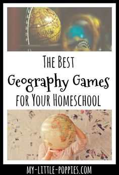 Gameschooling: The Best Geography Games for Your Homeschool | My Little Poppies