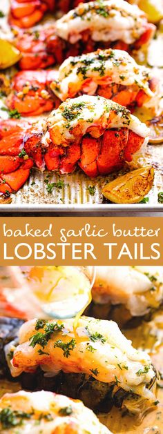 Luscious lobster tails coated in garlicky butter and herbs, and baked in the oven. This will be your new favorite lobster recipe! These restaurant-style lobster tails are juicy and delicious, and come together in under 20 minutes! Lobster Recipes, Seafood Recipes, Vegetarian Recipes, Snack Recipes, Easy Recipes, Easy Lobster Tail Recipe, Baked Lobster Tails, Oven Grilled Steak, Grilled Meat