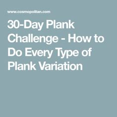30-Day Plank Challenge - How to Do Every Type of Plank Variation