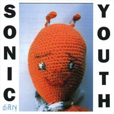 """Dirty"" by Sonic Youth. (1992)"