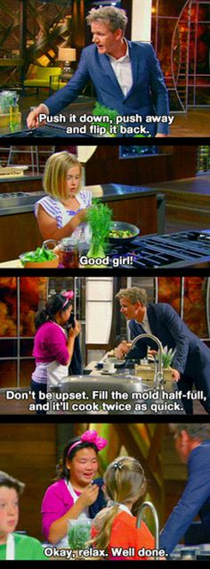 How Gordon Ramsay deals with kids…Proof that we all have a kind side. It's our choice when and if to use it <3