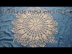 TOALHA DE MESA EM CROCHÊ I Crochê para Todos - YouTube