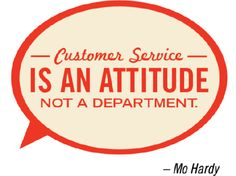 #customer #service is an attitude, not a department