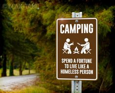 "Aluminum Sign ""Camping"" Funny Outdoor Sign for Campgrounds and Trailers"