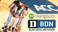 Duke women's basketball to air live NCAA Tournament Selection Show on Blue Devil Network. Google+ Hangout to follow. #GoDuke