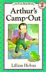Arthur's Camp-Out by Lillian Hoban, Illustrated by Lillian Hoban
