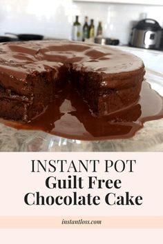 Instant Pot Guilt Free Chocolate Cake