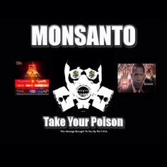 MONSANTO EXPOSED THE EVIL THAT LIES WITHIN! MAKE VIRAL!