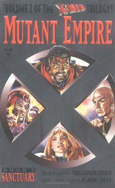 Sanctuary (X-Men Mutant Empire, Vol. 2) by Christopher Golden http://www.amazon.com/dp/1572971800/ref=cm_sw_r_pi_dp_MfEXub1X1E3DC