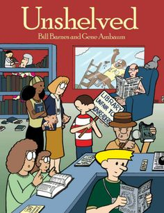 Unshelved by Bill Barnes | LibraryThing