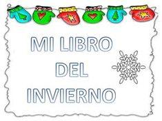 Recursos educativos: Mi libro del invierno Fichas sobre el invierno para descargar e imprimir y trabajar en clase o en casa estas Navidades. Actividades pa