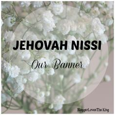 Holy bible verses holy bible animated gif images for Jehovah nissi