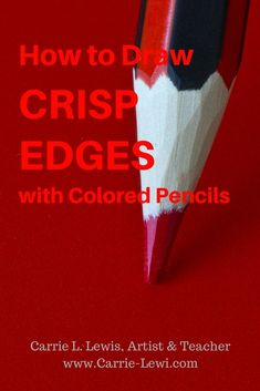 How to Draw Crisp Edges with Colored Pencils - Carrie L. Lewis, Artist - - Want to know how to draw crisp edges with colored pencils? Seven easy-to-use methods you can use to draw crisper lines right now. Colored Pencil Tutorial, Colored Pencil Techniques, Drawing Techniques, Drawing Tips, Drawing Ideas, Learn Drawing, Watercolor Pencils Techniques, Learning Techniques, Basic Drawing