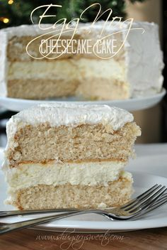 Eggnog Cheesecake Cake: Two layers of spice cake (from scratch!) with a creamy layer of cheesecake topped with eggnog frosting. This cake is creamy, and spicy, and just plain delicious. I wish you all could have a little taste!