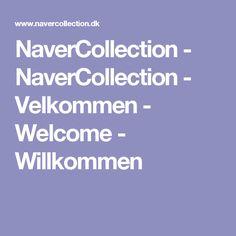 NaverCollection - NaverCollection - Velkommen - Welcome - Willkommen