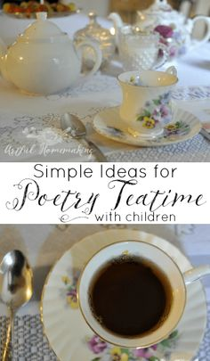 Poetry tea time is one of our favorite times of the week! Get out some pretty dishes, set out some treats, drink some tea, and read poetry together! Poetry Books For Kids, Vintage Tea Parties, Vintage Party, Poetry Lessons, Teaching Poetry, Time Kids, Charlotte Mason, Homemaking, Afternoon Tea