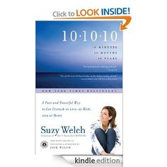 10-10-10 by Suzy Welch. Great read about how to learn to prioritize decision making.
