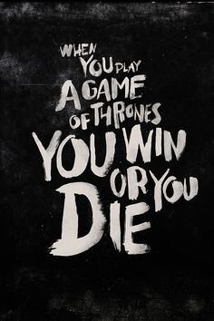 We love Game of Thrones! These are our favorite quotes from the show.