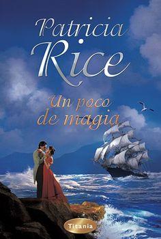 Patricia Rice, Un Poco de Magia http://www.nochenalmacks.com/