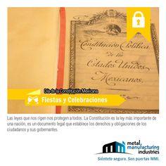 ¿Sabías que la Constitución Política de los Estados Unidos Mexicanos promulgada en 1917 es la que rige México hasta la fecha y que ha sido reformada más de 200 veces desde su publicación?