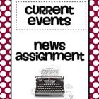 Want students to be informed about current events? Try this current events news assignment which comes in both graphic organizer and question format. Good for ANY article. ($1.50) Helps cover the non-fiction CCSS.